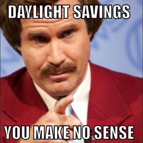 ron burgundy daylight savings