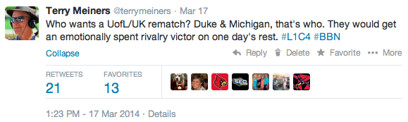 A March 17th tweet that is still active.  Duke is dead but Michigan is all about a knockdown, dragged-out UK/UofL rivalry slugfest.