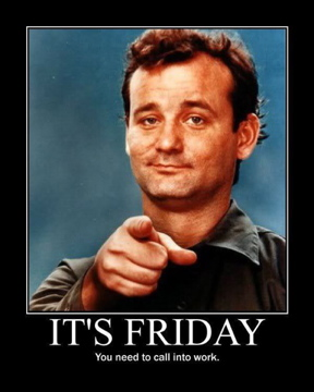 bill murray Friday
