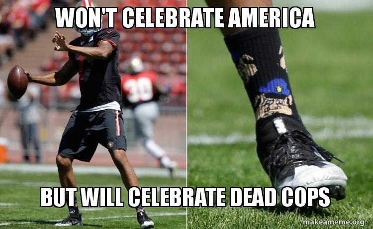 "San Francisco 49ers quarterback Colin Kaepernick refuses to stand for the National Anthem as a symbol of protest against ""oppressors"" who ""murder"" minorities and ""get paid leave.""  Kaepernick has been wearing socks depicting police officers as pigs."