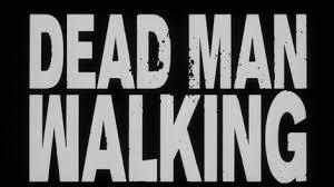 Image result for dead man walking meme
